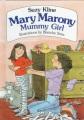 MARY MARONY, MUMMY GIRL
