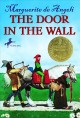 THE DOOR IN THE WALL : A STORY OF MEDIEVAL LONDON.