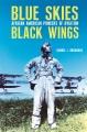 Blue skies, black wings : African American pioneers of aviation