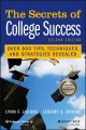 The secrets of college success / Lynn F. Jacobs and Jeremy S. Hyman