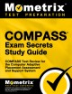 COMPASS exam secrets : study guide : your key to exam success
