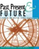 Past, Present, and Future: A Reading and Writing Course