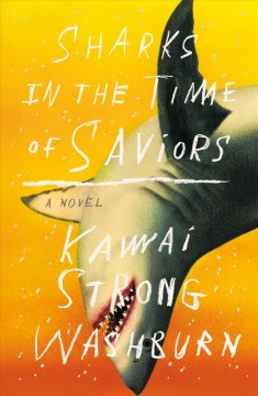 Sharks in the Time of Saviors 9780374272081