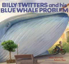 Billy Twitters and his blue whale problem 9780786849581
