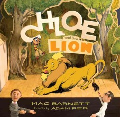 Chloe and the lion 9781423113348