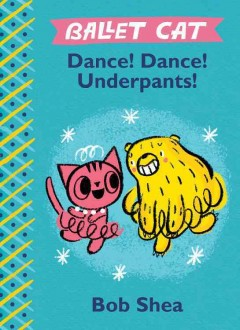 Dance! Dance! Underpants! 9781484713792