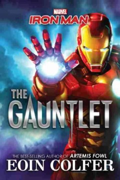 Iron Man: The Gauntlet.  9781484741603