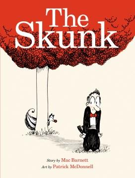 The Skunk 9781596439665