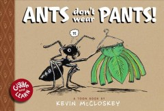 Ants Don't Wear Pants 9781943145454