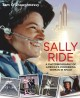 Sally Ride: A Photobiography of America's Pioneering Woman in Space 9781596439948