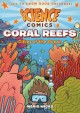 Coral Reefs, Cities of the Ocean 9781626721456
