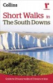 Ramblers Short Walks in the South Downs: Guide to 20 Easy Walks of 3 Hours or Less (Paperback Book) at Sears.com