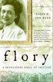 Flory: A Miraculous Story of Survival (Hardcover Book) at Sears.com