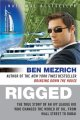 Rigged: The True Story of an Ivy League Kid Who Changed the World of Oil, from Wall Street to Dubai (Paperback Book) at Sears.com