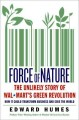 Force of Nature: The Unlikely Story of Wal-Mart's Green Revolution (Hardcover Book) at Sears.com