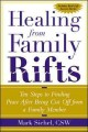 Healing from Family Rifts: Ten Steps to Finding Peace After Being Cut Off from a Family Member (Paperback Book) at Sears.com