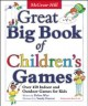 Great Big Book of Children's Games: Over 450 Indoor and Outdoor Games for Kids (Paperback Book) at Sears.com