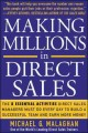 Making Millions In Direct Sales: The 8 Essential Activities Direct Sales Managers Must Do Every Day To Build A Successful Team And Earn More Money (Paperback Book) at Sears.com