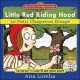 Little Red Riding Hood/le Petit Chaperon Rouge (Hardcover Book) at Sears.com