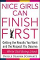 Nice Girls Can Finish First: Getting the Results You Want and the Respect You Deserve...while Still Being Liked (Paperback Book) at Sears.com