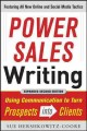 Power Sales Writing: Using Communication to Turn Prospects into Clients (Paperback Book) at Sears.com