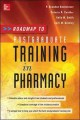 Roadmap to Postgraduate Training in Pharmacy (Paperback Book) at Sears.com