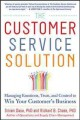 The Customer Service Solution: Managing Emotions, Trust, and Control to Win Your Customer?s Business (Hardcover Book) at Sears.com