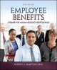 Employee Benefits: A Primer for Human Resource Professionals (Paperback Book) at Sears.com