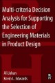 Multi-criteria Decision Analysis for Supporting the Selection of Engineering Materials in Product Design (Paperback Book) at Sears.com