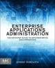 Enterprise Applications Administration: The Definitive Guide to Implementation and Operations (Paperback Book) at Sears.com