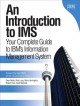An Introduction to IMS: Your Complete Guide to IBM's Information Management System (Paperback Book) at Sears.com
