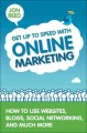 Get Up to Speed With Online Marketing: How to Use Websites, Blogs, Social Networking and Much More (Paperback Book) at Sears.com