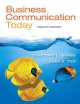 Business Communication Today + New Mybcommlab With Pearson Etext Access Card (Hardcover Book) at Sears.com