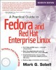 A Practical Guide to Fedora and Red Hat Enterprise Linux (Paperback Book) at Sears.com