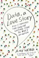 Data, a Love Story: How I Cracked the Online Dating Code to Meet My Match (Paperback Book) at Sears.com