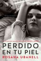 Perdido en tu piel / Nine Months in Tampico (Paperback Book) at Sears.com