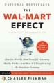 The Wal-Mart Effect: How the World's Most Powerful Company Really Works--and How It's Transforming the American Economy (Paperback Book) at Sears.com
