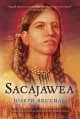 Sacajawea: The Story of Bird Woman and the Lewis and Clark Expedition (Paperback Book) at Sears.com