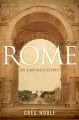 Rome: An Empire's Story (Hardcover Book) at Sears.com
