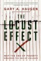 Locust Effect Why the End of Poverty Req: Why the End of Poverty Requires the End of Violence (Hardcover Book) at Sears.com