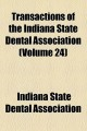 Transactions of the Indiana State Dental Association (Paperback Book) at Sears.com
