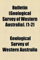 Bulletin: (Geological Survey of Western Australia) (Paperback Book) at Sears.com