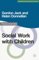 Social Work With Children (Paperback Book) at Sears.com