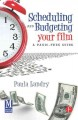 Scheduling and Budgeting Your Film: A Panic-Free Guide (Paperback Book) at Sears.com