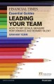 Leading Your Team: How to Set Goals, Measure Performance and Reward Talent (Paperback Book) at Sears.com