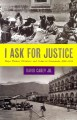 I Ask for Justice: Maya Women, Dictators, and Crime in Guatemala, 1898?1944 (Hardcover Book) at Sears.com
