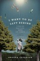 I Want to Be Left Behind: Finding Rapture Here on Earth (Hardcover Book) at Sears.com