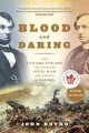 Blood and Daring: How Canada Fought the American Civil War and Forged a Nation (Paperback Book) at Sears.com