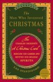 The Man Who Invented Christmas: How Charles Dickens's A Christmas Carol Rescued His Career and Revived Our Holiday Spirits (Paperback Book) at Sears.com