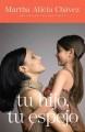 Tu hijo, tu espejo / Your Child, Your Mirror: Un libro para padres valientes / A Book for Brave Parents (Paperback Book) at Sears.com